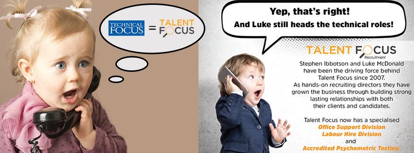 Technical Focus now Talent Focus Recruitment